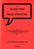 Amazing Power Of Precise Affirmations