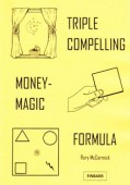 Triple Compelling Money Magic Formula